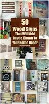 Home Decor Wooden Signs 50 Wood Signs That Will Add Rustic Charm To Your Home Decor Diy