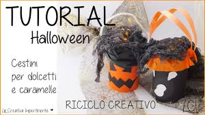 How To Make A Halloween Trick Or Treat Bag by Diy Tutorial Halloween Cestini Per Dolcetti O Caramelle