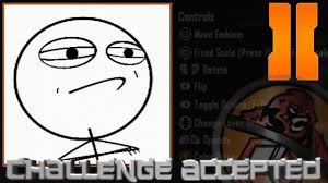 Call Of Duty Black Ops 2 Memes - black ops 2 challenge accepted meme emblem tutorial youtube