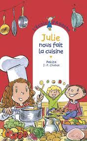 fait la cuisine livre julie nous fait la cuisine pakita rageot pak cas cie