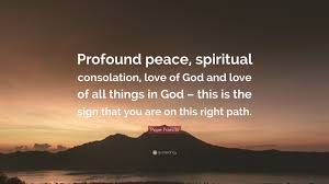 Quotes On The Love Of God by Pope Francis Quote U201cprofound Peace Spiritual Consolation Love