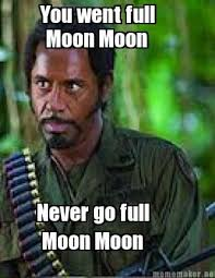 Full Meme - image 534224 moon moon know your meme
