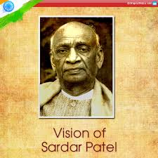 vision of sardar patel for india my india
