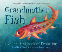 grandmother fish a child u0027s first book of evolution jonathan