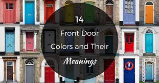 14 front door color ideas and their meanings pro com