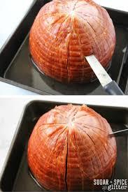 how to bake a ham for thanksgiving honey caramel ham recipe sugar spice and glitter