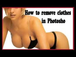 remove clothes how to remove clothes from photoshop tutorial 3