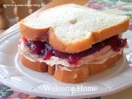 welcome home cranberry turkey sandwich