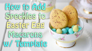 how to add speckles to easter egg macarons w template youtube
