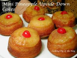 cooking tip of the day mini pineapple upside down cakes