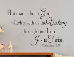 1 corinthians 15 57 but thanks be to god wall decal kjv a 1 corinthians