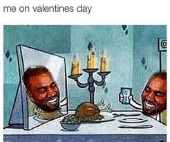 Me On Valentines Day Meme - the 19 loneliest memes about being single on valentine s day smosh