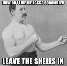 Tough Guy Meme - best of the overly manly man meme smosh