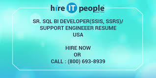 Ssis And Ssrs Resume Sr Sql Bi Developer Ssis Ssrs Support Engineeer Resume Hire