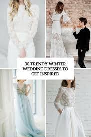 winter wedding dresses 30 trendy winter wedding dresses to get inspired weddingomania