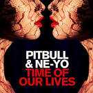 Pitbull - Time Of Our Lives Feat Ne Yo