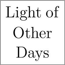 the light of other days light of other days gds fm