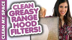 stove top exhaust fan filters clean greasy range hood filters how to clean your stove hood easy