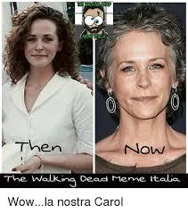 Walking Dead Carol Meme - walking ea he memengalia then now the walking dead meme ita la