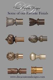 Designer Metals Decorative Traverse Rods by Some Of Our Favorite Drapery Finials We Love The Intricate