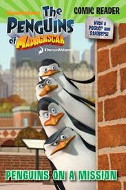 the penguins of madagascar penguins of madagascar penguins on a mission by arie kaplan