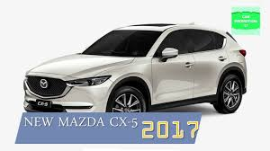 new mazda 5 2017 new mazda cx 5 2017 technology mzd connect youtube