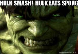 Hulk Smash Meme - meme creator hulk smash hulk eats spongebob for breakfast meme