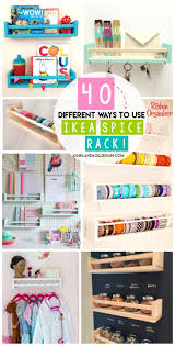 40 ways to organize with an ikea spice rack a and a glue gun