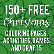 150 christmas coloring and activity round up sunshine and munchkins