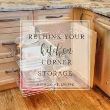 rethink your kitchen corner storage u2014 gipman millwork