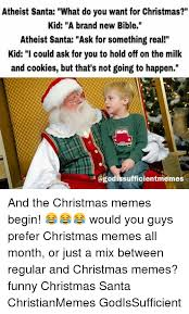 Funny Santa Memes - atheist santa what do you want for christmas kid a brand new bible