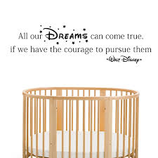 all our dreams can come true walt disney quote wall stickers black disney all our dreams can come true wall decal in a nursery walt