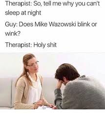 Therapist Meme - therapy funny tumblr