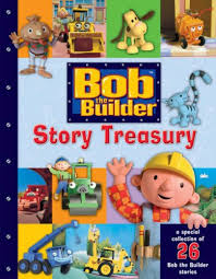 bob builder story treasury bob builder 9780603562907