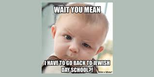 Memes For School - incredibly relatable memes about starting school jewish week