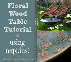handmade fire pit a handmade cottage floral u0026 faded wood tutorial using napkins
