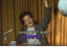 Meme What If - 25 best memes about what if it was purple what if it was