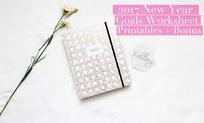 Setting Worksheets Kelley With Love 2017 New Year Goals Printable Worksheets Bonus