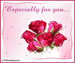 especially for you free roses ecards greeting cards 123 greetings