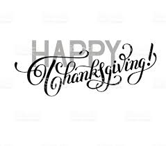 happy thanksgiving black and white handwritten lettering inscrip