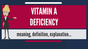 Vitamin A Deficiency Causes Night Blindness What Is Vitamin A Deficiency What Does Vitamin A Deficiency Mean