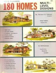 multi level home plans 180 homes multi level home plans by r pollman 1977 populuxebooks