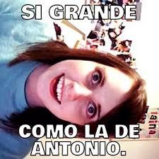 Antonio Meme - si grande como la de antonio memes en quebolu