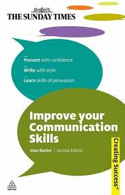 improve your communication skills present with confidence write