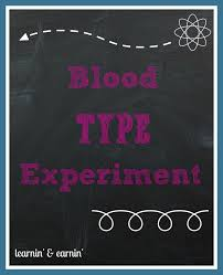 blood type science experiment learnin u0027 and earnin u0027