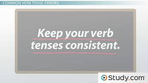 identifying errors of verb tense video u0026 lesson transcript