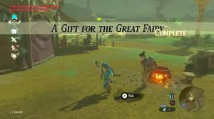 gift for of the breath of the a gift for the great fairy side quest