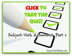 take the subject verb agreement part 3 quiz