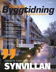 svensk byggtidning 4 2017 by stordåhd kommunikation ab issuu