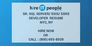 Ssis And Ssrs Resume Sr Sql Server Ssis Ssrs Developer Resume Nyc Ny Hire It People